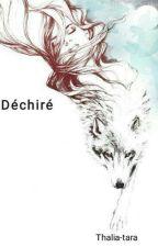 Déchirer by thalia-tara