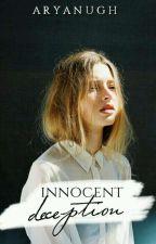 Innocent Deception (Fervor Series 4) by aryanugh