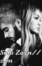 Solo Zayn// z.m by Mixersupdatesx