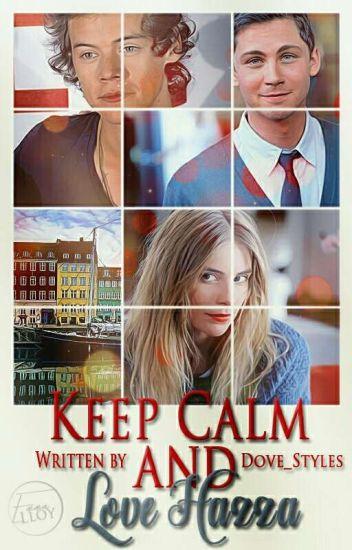 Keep Calm & Love Hazza /h.s./✔