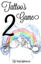 Tattoo's Game 2 | LS | by mybaeistyles