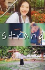 STRAND by shazazh