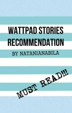 Wattpad Stories Recommendation (+review)! by CopperAndTellurium