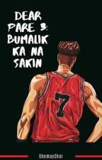 DP3: Bumalik Ka Na Sakin by ShemayShai