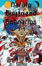 naruto boyfriend scenarios by ShadowFox-