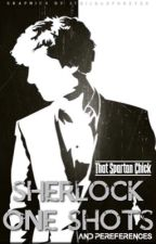 Sherlock Preferences and One-Shots by That-Spartan-Chick