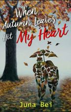 When Autumn Leaves Hit My Heart by junabei