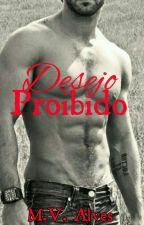 Desejo Proibido by VickyBoncini