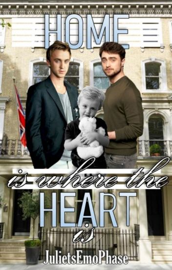 Home Is Where The Heart Is (A Drarry FanFiction)