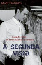 A Segunda Vista by Mariucha