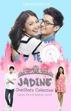 JaDine OneShots Collection by desteenx