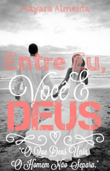 Entre Eu, Você & Deus