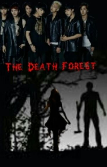 The Death Forest