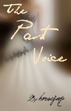The Past Voice (Book Two In The Voices Series) by horsejmp