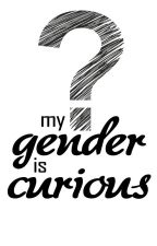 MY GENDER IS CURIOUS by AelroGustavson