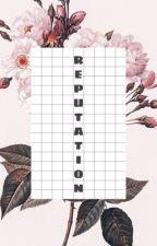 Bad Reputation |S.M| by Camzzyo