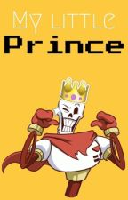 My little prince || One-shot || Papyrus x reader by Korine-chan