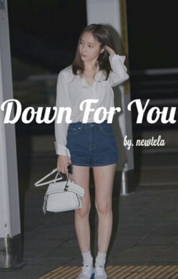 down for you // kaistal