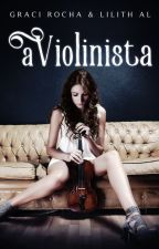 A VIOLINISTA by LilithAl