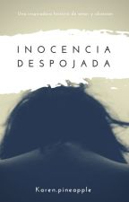 Inocencia Despojada 1 by KarenPineapple