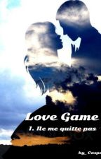 Love Game TOME 1 by Caspase