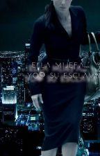 ELLA, MI JEFA YO... SU ESCLAVA. by LosdiariosdeBecker