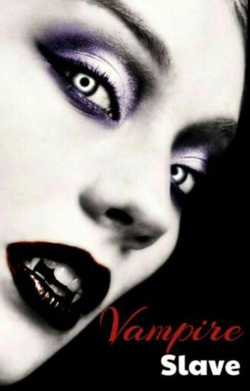 vampire slave