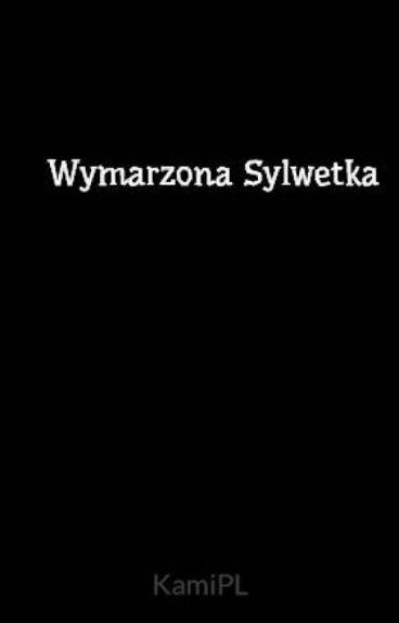 Wymarzona Sylwetka