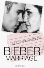 Bieber Marriage by Mxlibu