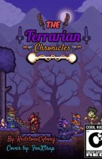 The Terrarian Chronicles: Time of the Century by RedstoneCyborg