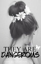They Are Dangerous (One Direction) by Jenny_And_Jamie