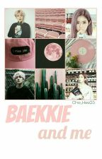 >Baekkie And Me< by Cho_Hee25