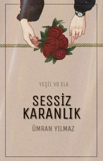 SESSİZ KARANLIK  /İFFET -İ KALP SERİSİ 1