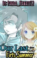 Our last first Summer. [DipperGleeful&Tú] [Book #2]. by Panda_Kawaii12