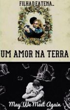 Um amor na Terra (The100/Bellarke fanfic) by filhadeatena_