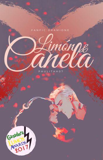 Limón y Canela [Completo] #LumosAwards