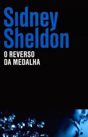 O Reverso Da Medalha - Sidney Sheldon by debsmaddox