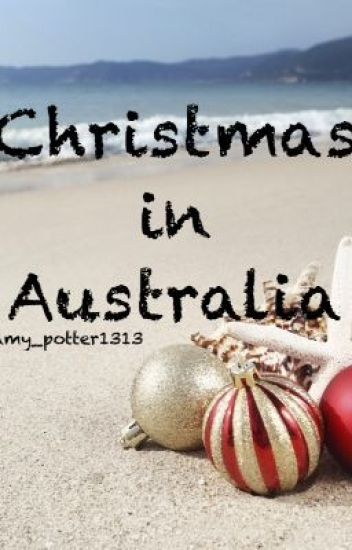 Christmas In Australia (Lily Evans/James Potter)