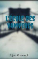 L'école Des Vampires by fujoshiforever1