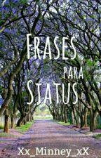 Frases para Status  by Xx_Minney_xX