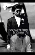What made you change  LARRY STAYLINSON by marrlin_