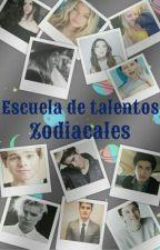Escuela de Talentos Zodiacales by D1Laurentis