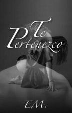 Te Pertenezco by EmmyManz