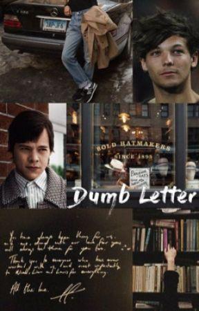 Dumb Letter  by opslarrie