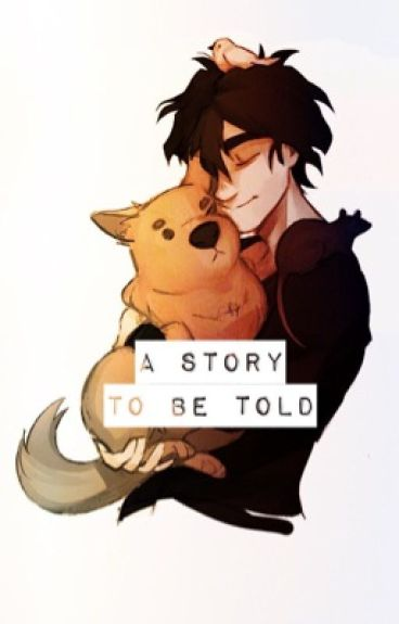 A Story To Be Told - Nico Di Angelo X Reader