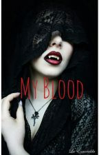 My Blood (IN REVISIONE) by SkamZayn