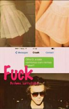 Fuck - Larry Stylinson (HIATUS) by Anne-larryshipper