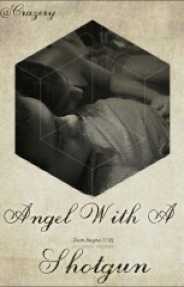 Angel With A Shotgun [Ziam]