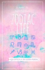 Zodiac life by BreakerOfRules