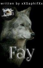 Fay *Teil 2 zu Sky* by xXSaphifXx